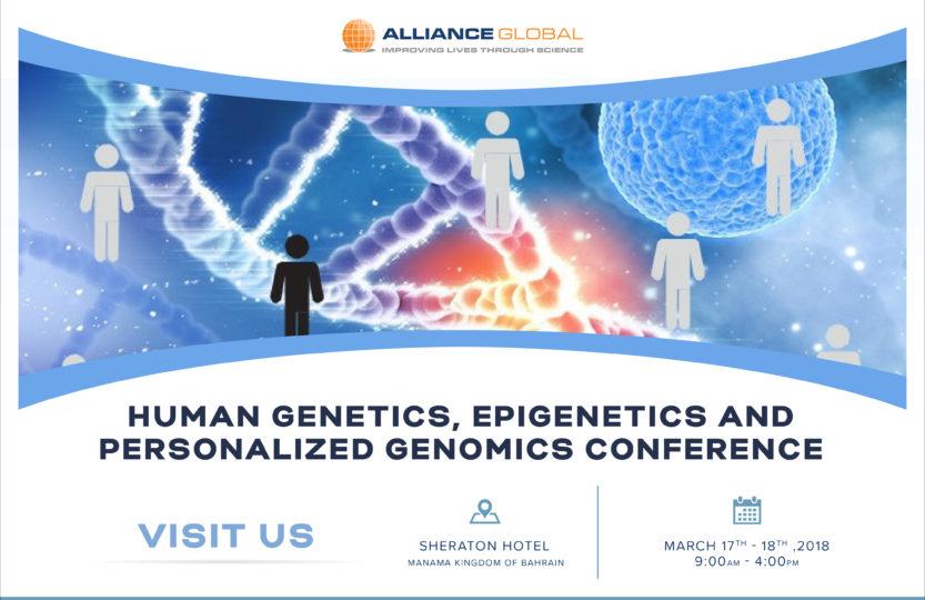 Epigenetics conference in Arabian Gulf University, Human Genetics, Personalized Genomics & Epigenetics Conference Bahrain